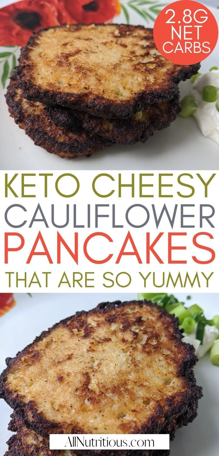 keto cheesy cauliflower pancakes