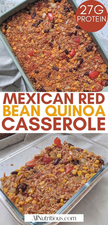 mexican red bean quinoa casserole pinterest pin