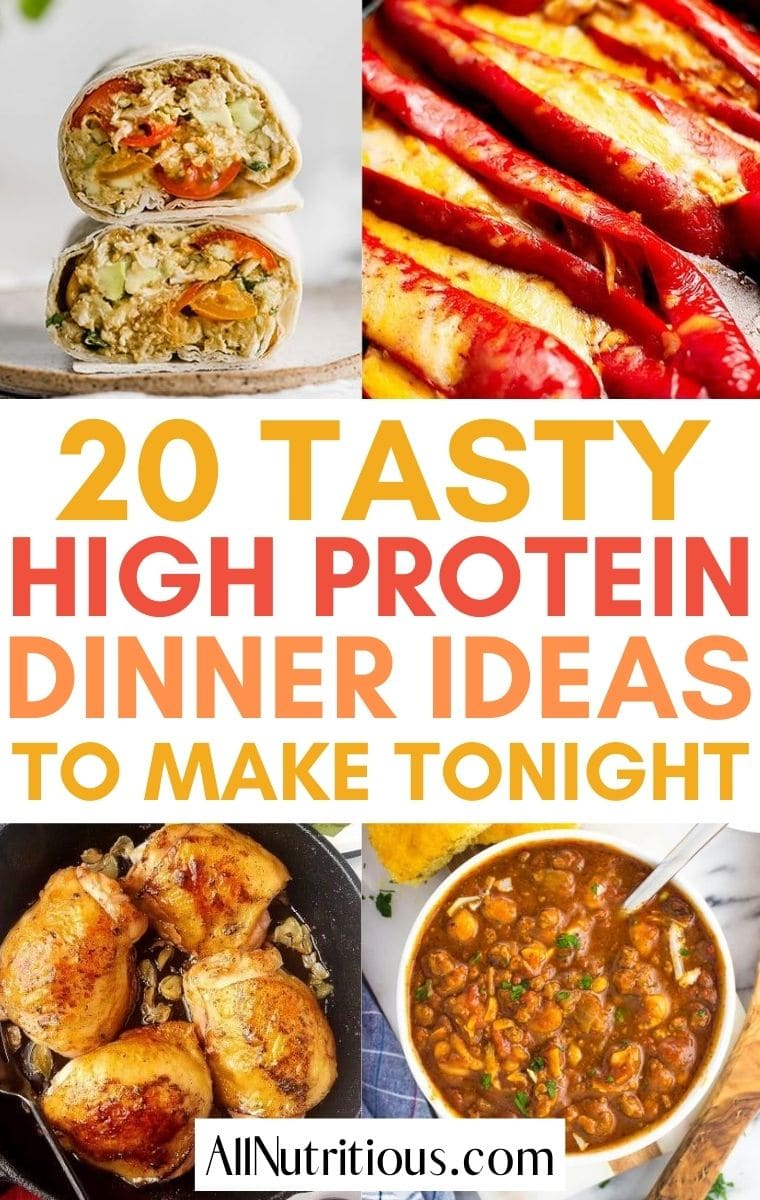 20 Healthy High Protein Dinner Ideas All Nutritious