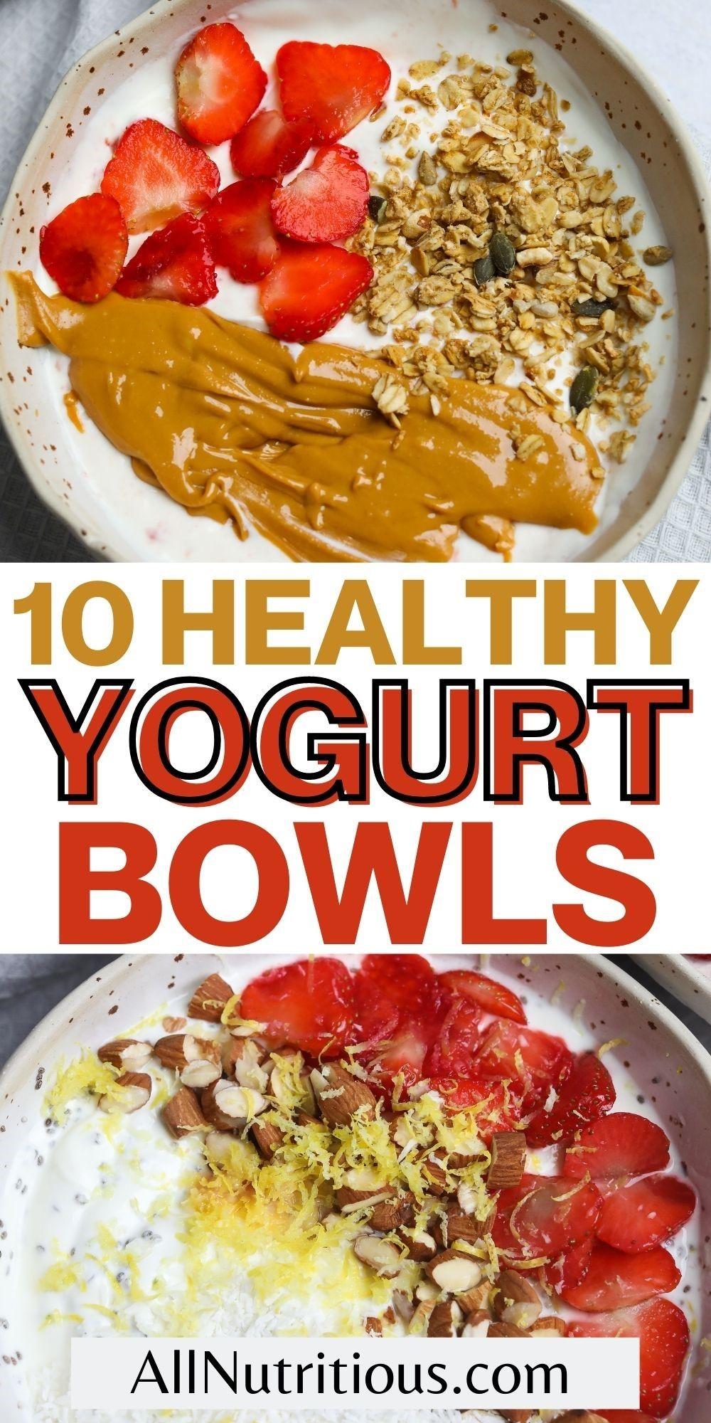 healthy yogurt bowls breakfast