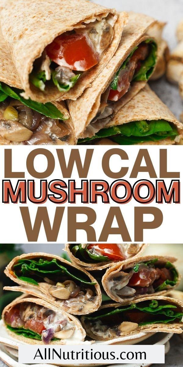 low cal mushroom wrap